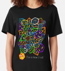 D&D (Dungeons and Dragons) - This is how I roll! Slim Fit T-Shirt