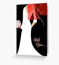 will you ... (wedding invitations) Greeting Card