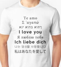 I Love You - Multiple Languages 3 Unisex T-Shirt