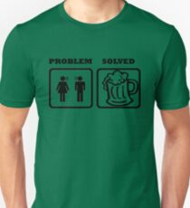 PROBLEM SOLVED WIFE SHOUTING BEER HELPING T-Shirt