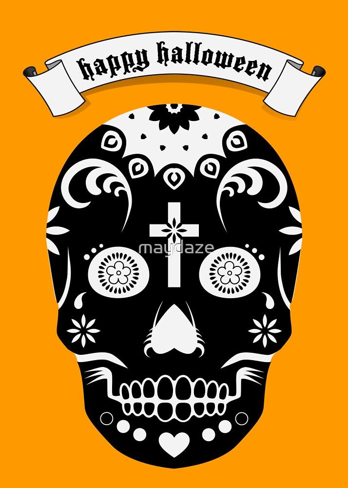 happy halloween sugar skull by maydaze