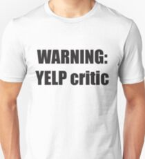 Warning Yelp Critic Tshirt | South Park Tee Cartman Butters Randy Kenny Stan Kyle Mens & Womens sizes | Cool Funny Geeky Gamer T-shirt Unisex T-Shirt