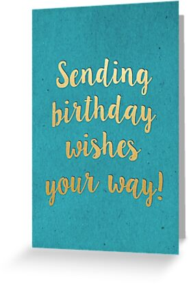 Sending Birthday Wishes Greeting Cards By Emily Schein