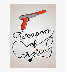 Weapon of Choice (2014 Revamped Version) Photographic Print