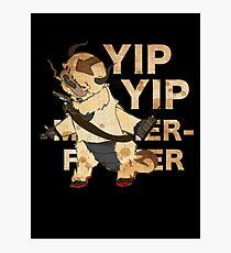 YIP YIP MOTHER F**KER Photographic Print