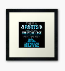No Pants Framed Print
