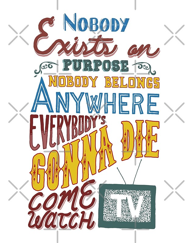 """Rick Sanchez Quotes Captivating Rick And Morty Smith Quote  Nobody Exists On Purpose"""" Art Prints"""