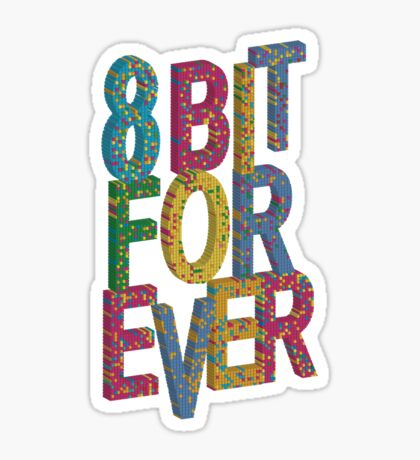 8 bit for ever Sticker