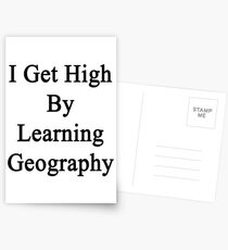 I Get High By Learning Geography Postcards