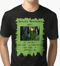 Ranger Hrothgar Says - Believe in Compassion  Tri-blend T-Shirt