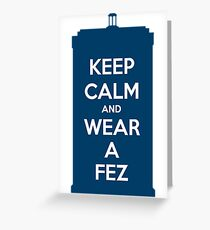 Keep Calm and Wear a Fez Greeting Card