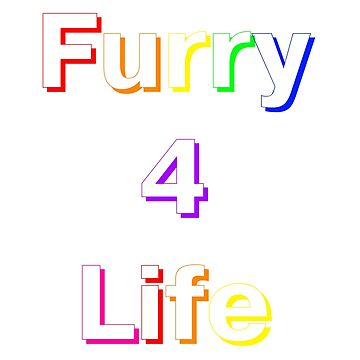 Rainbow Furry For Life (F4L) Text by zfox