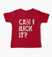 Can I Kick It? (white) Kids Clothes