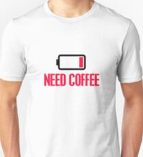 Need coffee Slim Fit T-Shirt