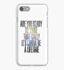 Lifetime iPhone Case/Skin