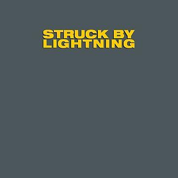 Struck By Lightning #1 by TLOS