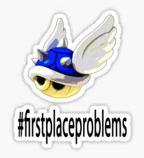 First Place Problems (Mario Parody) Sticker