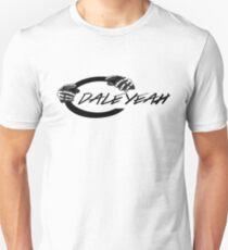 """Dale Jr """"Dale Yeah"""" Unisex T-Shirt"""