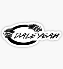 """Dale Jr """"Dale Yeah"""" Sticker"""