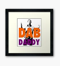THE REAL DAB DADDY Framed Print