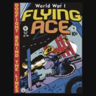 World War 1 Flying Ace by Captain RibMan