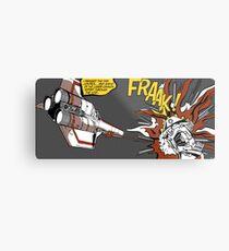 FRAAK! Metal Print