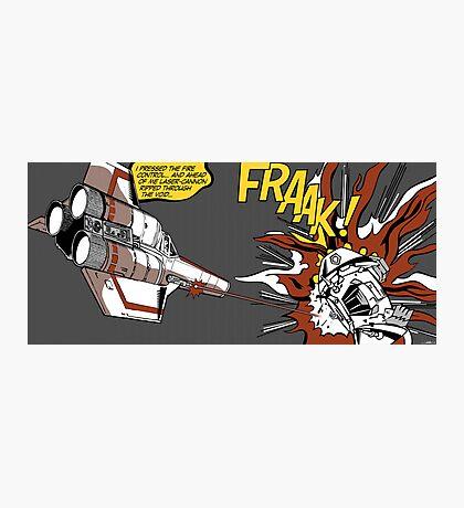 FRAAK! Photographic Print
