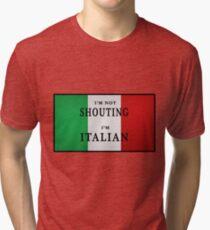 I'm ITALIAN Tri-blend T-Shirt