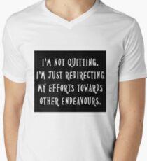Not Quitting Men's V-Neck T-Shirt