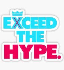 """VICTRS """"Exceed The Hype"""" Sticker"""