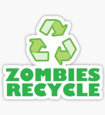 Zombies Recycle Sticker