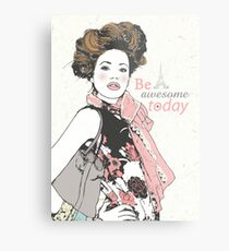 Be awesome today Metal Print