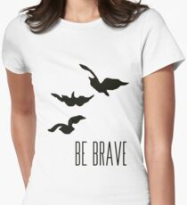 Divergent - 'Be Brave' Womens Fitted T-Shirt