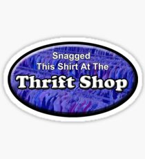 Thrift Shop Sticker