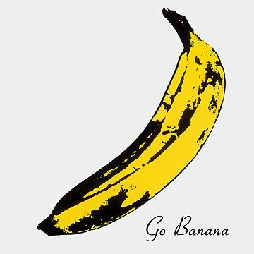 Go Banana by PopInvasion