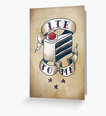 """Lie To Me"" Greeting Card"