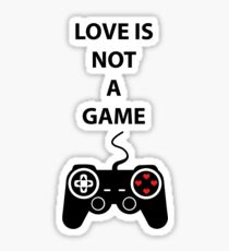 Love is not a Game Sticker