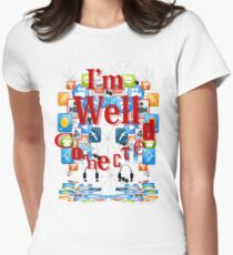 I'm Well Connected T'Shirt Women's Fitted T-Shirt