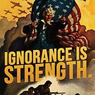 Ignorance is Strength by thisisjoew