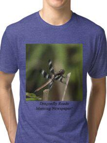 Dragonfly Reads Morning Newspaper Tri-blend T-Shirt