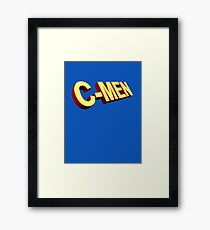 You are my C-Men Framed Print