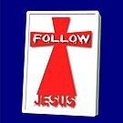 iPhone Follow Jesus by DonDavisUK