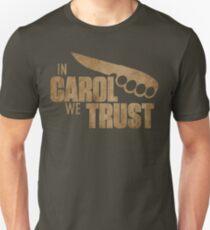 In Carol We Trust T-Shirt