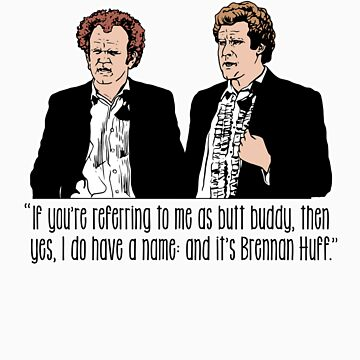 "Step Brothers - ""If You're Referring to Me..."" by quicklaughprod"