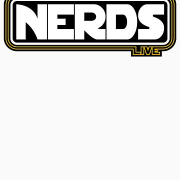Long Live NERDS! V2 by justinglen75
