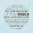 Jesus Loves The Little Children – 2:3 – Blue  by Janelle Wourms
