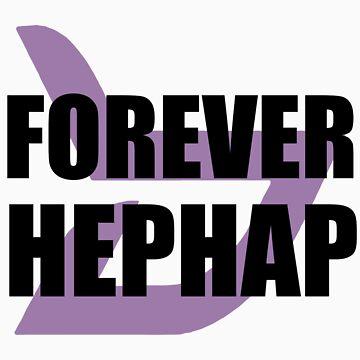 FOREVER HEPHAP by MLNINJA94