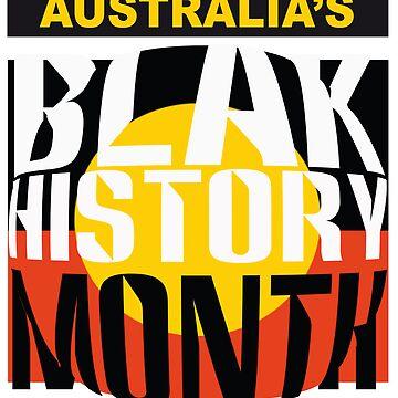 Australia's BLAK HISTORY MONTH [-0-] by KISSmyBLAKarts