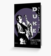 Duke Silver Live In Concert  Greeting Card