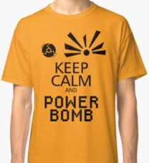 Keep Calm and Power Bomb - Light Colours Classic T-Shirt